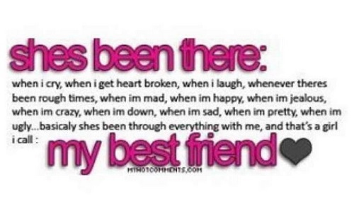 Best Instagram Quotes - She's been there, my best friend