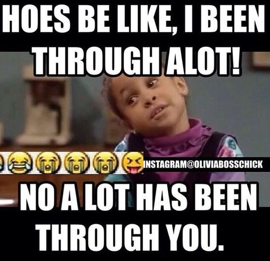 Funniest Instagram Posts - Hoes Be Like